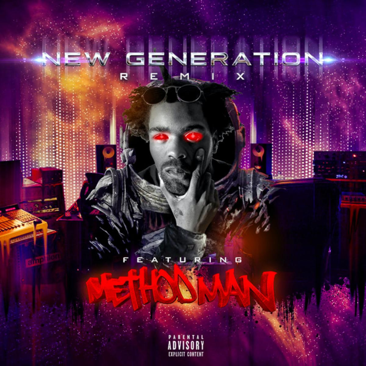 """New Generation Remix Ft. Method Man"""